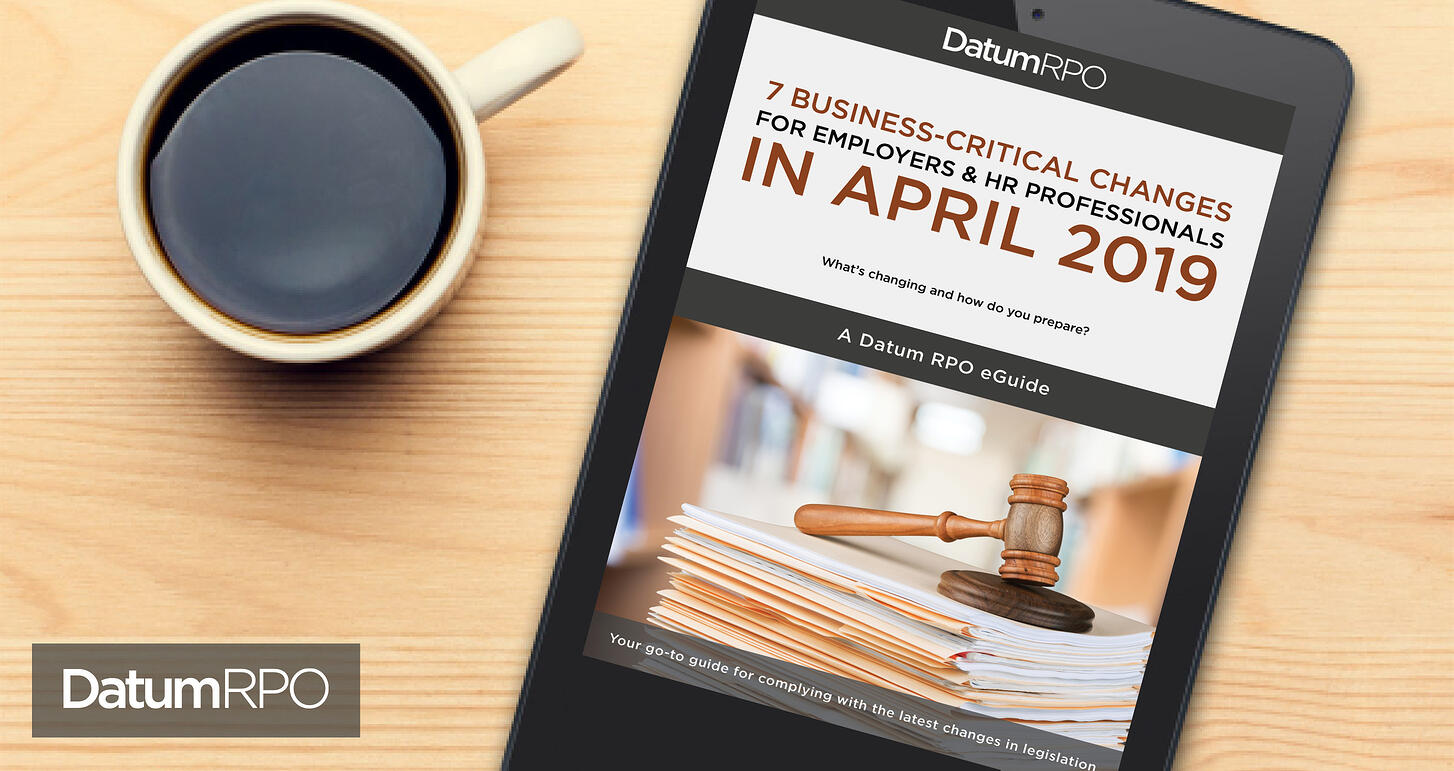 Datum Download: 7 Business-Critical Changes for Employers & HR Professionals in April 2019